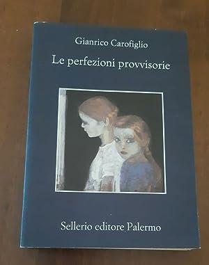 Le perfezioni provvisorie: Gianrico Carofiglio