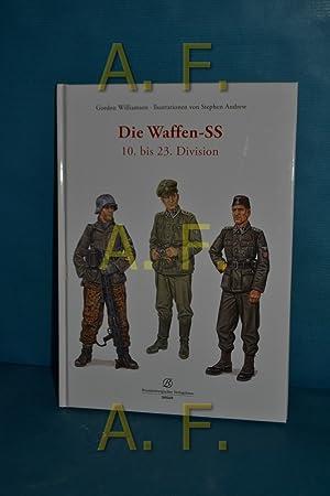 Die Waffen-SS, Teil: 10. bis 23. Division.: Williamson, Gordon: