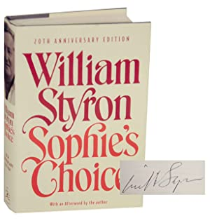 Sophie's Choice (Signed First Edition): STYRON, William