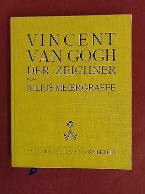 Vincent van Gogh: Der Zeichner.: Gogh, Vincent van