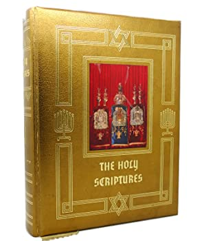 THE HOLY SCRIPTURES A Jewish Family Bible: Bible