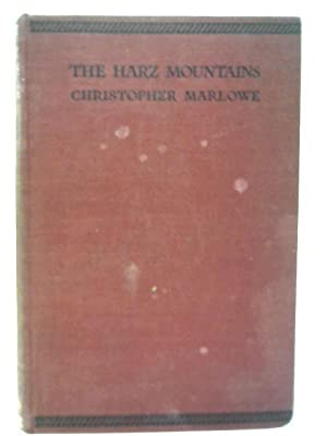 The Harz Mountains: Christopher Marlowe