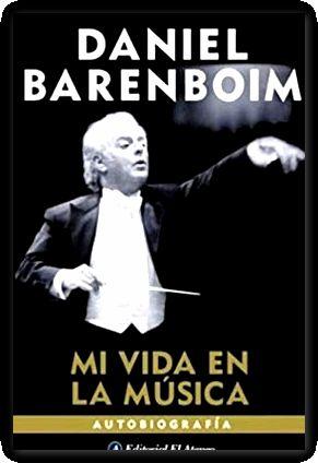 mi vida en la musica daniel barenboim: DANIEL BARENBOIM