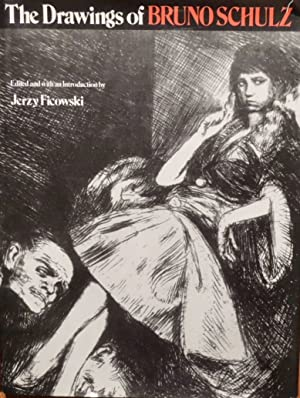 The Drawings of Bruno Schulz: Jerzy Ficowski