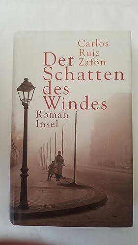 Der Schatten des Windes: Roman: Carlos, Ruiz Zafón: