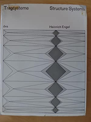 Seller image for Tragsysteme : Structure systems. Heinrich Engel. Mit e. Vorw. von Ralph Rapson u.e. Beitr. von Hannskarl Bandel for sale by Antiquariat Rohde