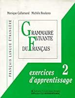 Grammaires. Exercices d'apprentissage 2: M. Callamand