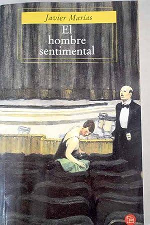 El hombre sentimental: Marías, Javier