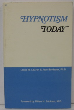 HYPNOTISM TODAY: Leslie M. LeCron,