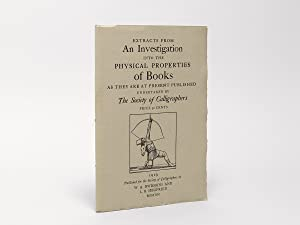 Extracts from An Investigation into the Physical Properties of Books undertaken by The Society of...