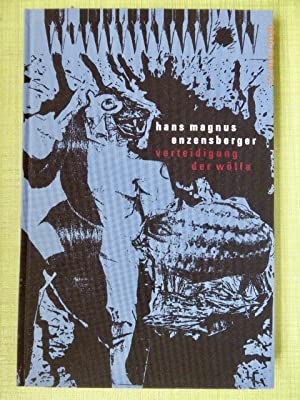 Verteidigung der Wölfe. Mit 16 Montagen von: Enzensberger, Hans Magnus