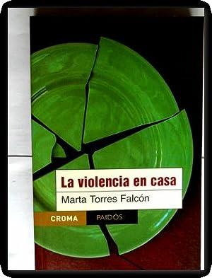 la violencia en casa torres falcon: Marta Torres Falcón