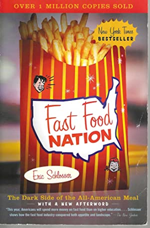 Fast Food NationThe Dark Side of the All-American Meal.