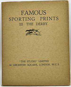 FAMOUS SPORTING PRINTS. III. THE DERBY: George Kendall [Introduction]
