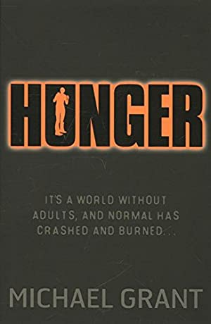 Hunger: 2 (The Gone Series)