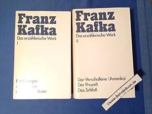Das erzählerische Werk Band I und II: Kafka, Franz.