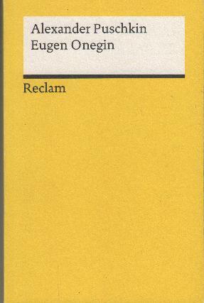Eugen Onegin: ein Roman in Versen: Puschkin, Alexander