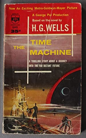 The Time Machine. (Source for MGM Movie: Wells, H.G. (intro