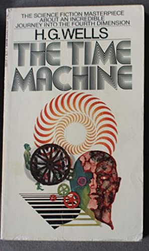 The Time Machine. (Source for MGM Movie: Wells, H.G.
