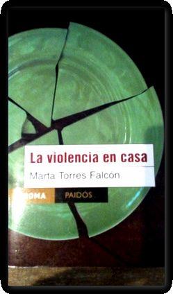 la violencia en casa marta torres falcon: Marta Torres Falcón