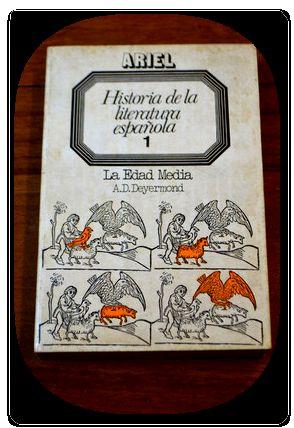 historia de la literatura espanola a d: A. D. Deyermond