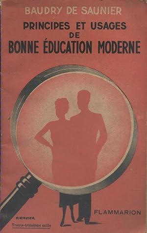 Principes et usages de bonne éducation moderne.: BAUDRY DE SAUNIER