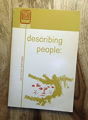 DESCRIBING PEOPLE : Selected Writings (Uses of English Series)