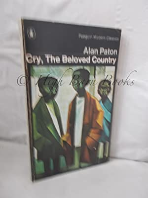 Cry, The Beloved Country: A Story of: Paton, Alan