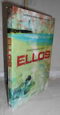 ELLOS. 1ª edición. XXV Premio Jaén de: FERNÁNDEZ GARCÍA, César