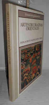 ARTES DECORATIVAS ORIENTALES. II. India, sudeste asiático,: JIMÉNEZ, Susana -