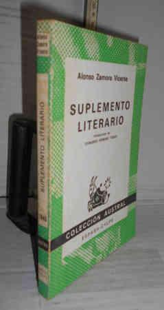 SUPLEMENTO LITERARIO. Introducción de Leonardo Romero Tobar: ZAMORA VICENTE, Alonso