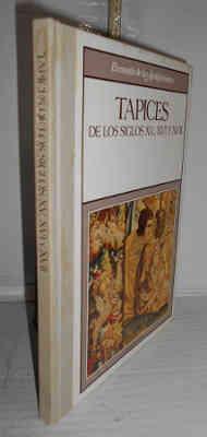 TAPICES DE LOS SIGLOS XV, XVI Y: JIMÉNEZ, Susana -