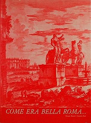 Immagine del venditore per Come era bella Roma. venduto da FABRISLIBRIS
