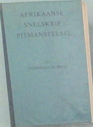 Afrikaanse Snelskrif Pitmanstelsel: Geldenhuys, A.; Beyer,