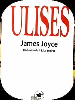 ulises james joyce centauro -2017-: James Joyce