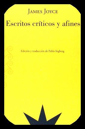 james joyce escritos criticos y afines ed: James Joyce