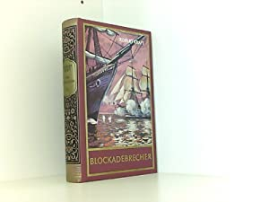 Wir Seezigeuner. Bd. 3. Blockadebrecher: Roland, Schmid und