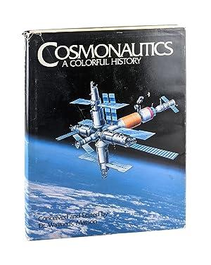 Cosmonautics: A Colorful History [with Cosmonaut poster]: Wayne R. Matson