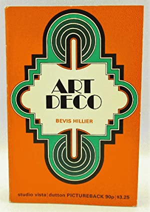 Art Deco of the 20s and 30s: Bevis Hillier; David