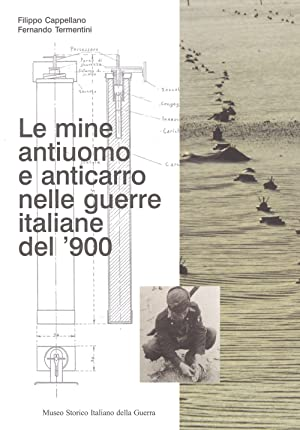 Le mine antiuomo e anticarro nelle guerre: Filippo Cappellano; Fernando