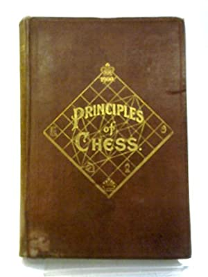 The Principles of Chess in Theory and: James Mason