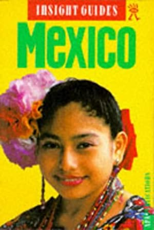 Mexico Insight Guide (Insight Guides)