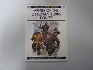 Osprey Men at Arms 140: Armies of the Ottoman Turks 1300-1774