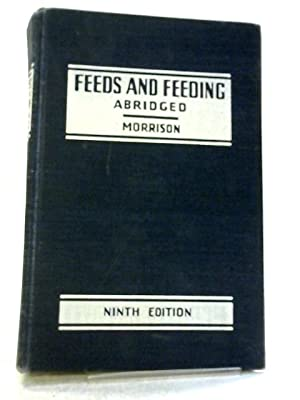 Feeds and Feeding, Abridged: Frank B. Morrison