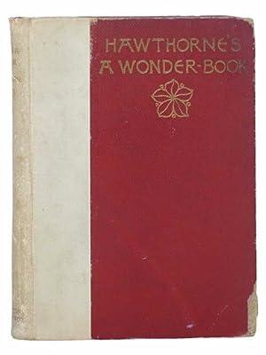 A Wonder-Book for Girls and Boys (Salem: Hawthorne, Nathaniel; Lothrop,