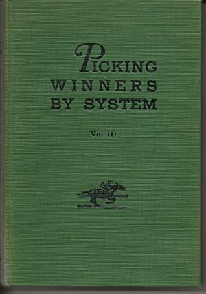Picking Winners By System (Volume II): Turf and Sport