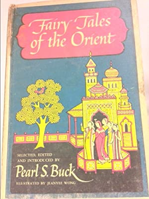 Fairy Tales of the Orient by Buck,: Buck, Pearl S.