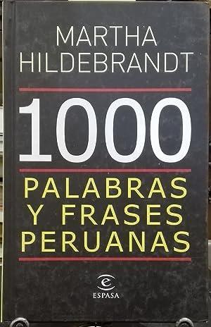1000 Palabras y frases peruanas: Hildebrandt, Martha