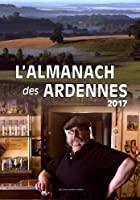 L'almanach des Ardennes: Collectif, Yves Kretzmeyer,
