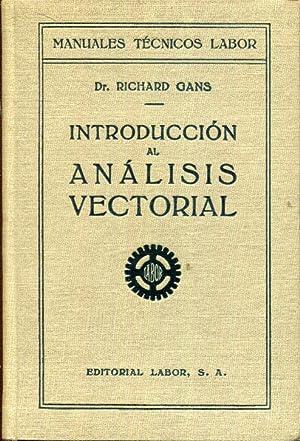 Introducción al análisis vectorial. Con aplicaciones a: Gans, Richard